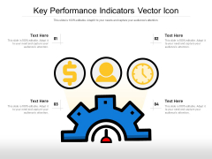 Key Performance Indicators Vector Icon Ppt PowerPoint Presentation Show Visual Aids PDF