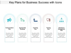 Key Plans For Business Success With Icons Ppt PowerPoint Presentation Gallery Tips