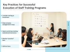 Key Practices For Successful Execution Of Staff Training Programs Ppt PowerPoint Presentation File Visuals PDF