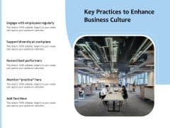 Key Practices To Enhance Business Culture Ppt PowerPoint Presentation File Example File PDF