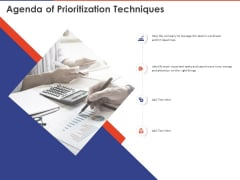 Key Prioritization Techniques For Project Team Management Agenda Of Prioritization Techniques Ppt Infographic Template Design Ideas PDF