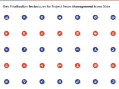 Key Prioritization Techniques For Project Team Management Icons Slide Ppt PowerPoint Presentation Summary Structure PDF