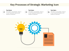 Key Processes Of Strategic Marketing Icon Ppt PowerPoint Presentation File Graphics Tutorials PDF
