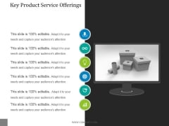 Key Product Service Offerings Template 1 Ppt PowerPoint Presentation Layout