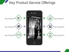 Key Product Service Offerings Template 1 Ppt PowerPoint Presentation Pictures