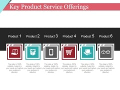Key Product Service Offerings Template 2 Ppt PowerPoint Presentation Pictures Graphic Tips