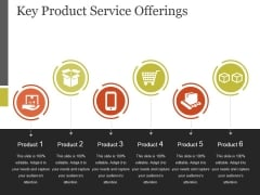 Key Product Service Offerings Template 2 Ppt PowerPoint Presentation Templates