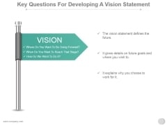 Key Questions For Developing A Vision Statement Ppt PowerPoint Presentation Deck