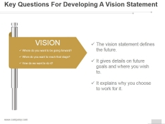 Key Questions For Developing A Vision Statement Ppt PowerPoint Presentation Files