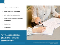 Key Responsibilities Of A Firm Towards Stakeholders Ppt PowerPoint Presentation Ideas Outline PDF