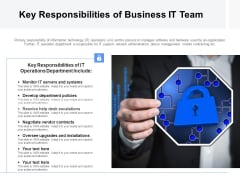 Key Responsibilities Of Business IT Team Ppt PowerPoint Presentation File Outfit PDF