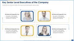Key Senior Level Executives Of The Company Ppt Shapes PDF