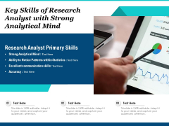 Key Skills Of Research Analyst With Strong Analytical Mind Ppt PowerPoint Presentation Slides Design Inspiration PDF