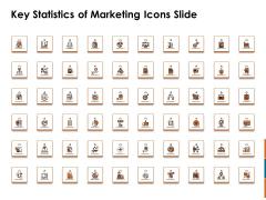 Key Statistics Of Marketing Key Statistics Of Marketing Icons Slide Ppt PowerPoint Presentation Ideas Portrait PDF