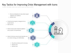Key Tactics For Improving Crisis Management With Icons Ppt PowerPoint Presentation Icon Skills PDF