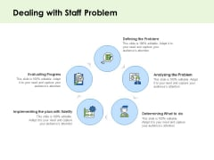 Key Team Members Dealing With Staff Problem Ppt Icon Maker PDF