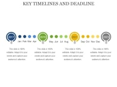 Key Timelines And Deadline Ppt PowerPoint Presentation Styles Vector