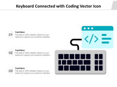 Keyboard Connected With Coding Vector Icon Ppt PowerPoint Presentation Gallery Layout PDF