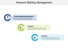Keyword Bidding Management Ppt PowerPoint Presentation Model Slides Cpb Pdf