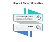 Keyword Strategy Competition Ppt PowerPoint Presentation File Example File Cpb