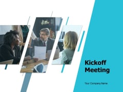 Kickoff Meeting Ppt PowerPoint Presentation Complete Deck With Slides