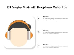 Kid Enjoying Music With Headphones Vector Icon Ppt PowerPoint Presentation File Clipart Images PDF