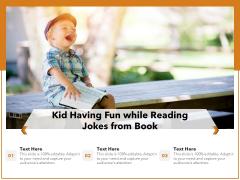 Kid Having Fun While Reading Jokes From Book Ppt PowerPoint Presentation Model Smartart PDF