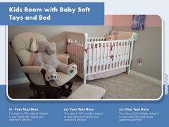 Kids Room With Baby Soft Toys And Bed Ppt PowerPoint Presentation Gallery Influencers PDF
