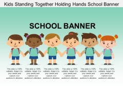 Kids Standing Together Holding Hands School Banner Ppt PowerPoint Presentation Layouts Pictures