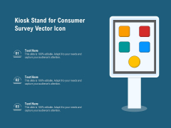 Kiosk Stand For Consumer Survey Vector Icon Ppt PowerPoint Presentation File Summary PDF
