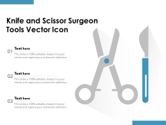 Knife And Scissor Surgeon Tools Vector Icon Ppt PowerPoint Presentation Professional Graphics Example PDF