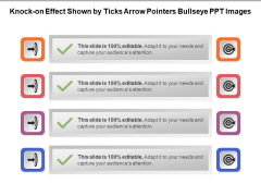Knock On Effect Shown By Ticks Arrow Pointers Bullseye PPT Images Ppt PowerPoint Presentation File Design Ideas PDF