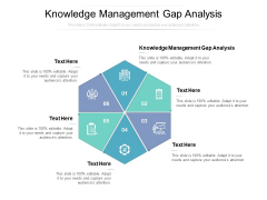 Knowledge Management Gap Analysis Ppt PowerPoint Presentation Slides Graphic Images Cpb