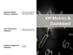 Kpi Metrics And Dashboard Ppt PowerPoint Presentation Show Skills