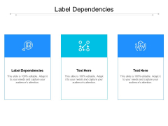 Label Dependencies Ppt PowerPoint Presentation Professional Graphics Pictures Cpb