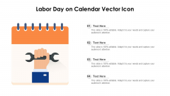 Labor Day On Calendar Vector Icon Ppt PowerPoint Presentation Gallery Clipart PDF