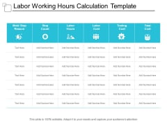 Labor Working Hours Calculation Template Ppt PowerPoint Presentation Ideas Brochure