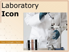 Laboratory Icon Testing Icon Medical Testing Blood Pressure Ppt PowerPoint Presentation Complete Deck