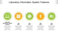 Laboratory Information System Features Ppt PowerPoint Presentation Styles Infographic Template Cpb Pdf