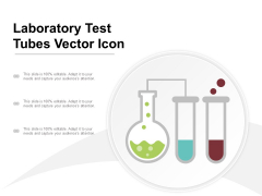 Laboratory Test Tubes Vector Icon Ppt PowerPoint Presentation Slides Icons