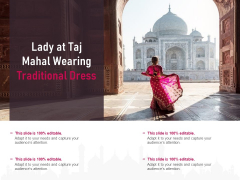 Lady At Taj Mahal Wearing Traditional Dress Ppt Powerpoint Presentation Diagram Ppt