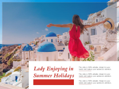 Lady Enjoying In Summer Holidays Ppt PowerPoint Presentation Slides Elements