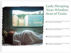 Lady Sleeping Near Window Seat Of Train Ppt PowerPoint Presentation Gallery Deck PDF
