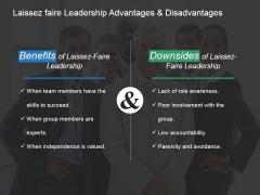 Laissez Faire Leadership Advantages And Disadvantages Ppt PowerPoint Presentation Infographic Template