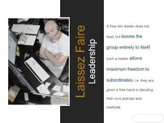 Laissez Faire Leadership Ppt PowerPoint Presentation Gallery