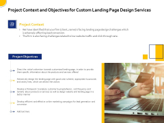 Landing Page Design Optimization Project Context And Objectives For Custom Landing Page Design Services Information PDF