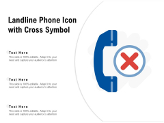 Landline Phone Icon With Cross Symbol Ppt PowerPoint Presentation File Slides PDF