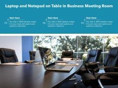 Laptop And Notepad On Table In Business Meeting Room Ppt PowerPoint Presentation Gallery Grid PDF
