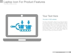 Laptop Icon For Product Features Ppt PowerPoint Presentation Templates