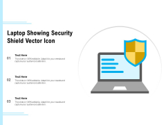 Laptop Showing Security Shield Vector Icon Ppt PowerPoint Presentation Gallery Example Topics PDF